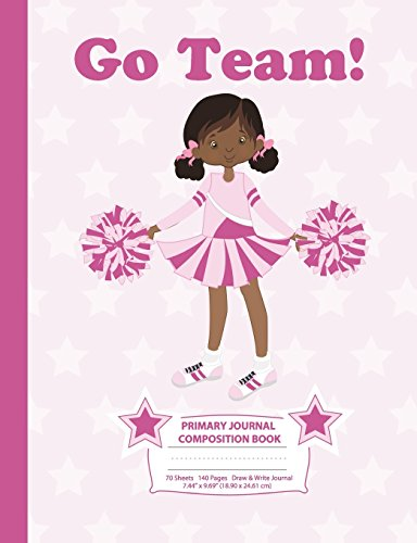 Primary Journal Composition Book: Draw and Write Notebook - African American Cheerleader (5) - Grades K-2 Journal, Story Journal w/ Picture Space for ... 5 (Cheerleaders - Draw & Write Journal) por Eden x Destiny