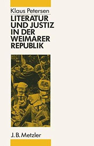 Literatur und Justiz in der Weimarer Republik