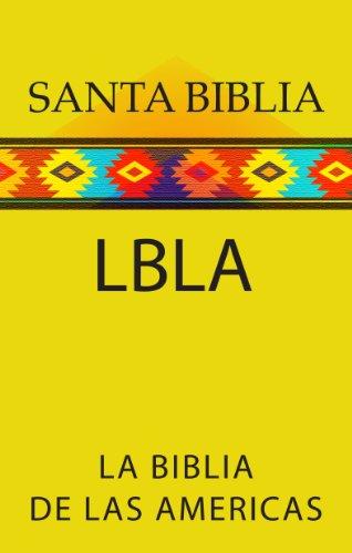 LA BIBLIA DE LAS AMERICAS (LBLA) por The Lockman Foundation
