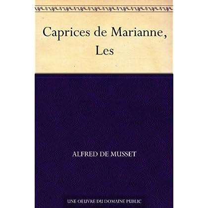 Caprices de Marianne, Les