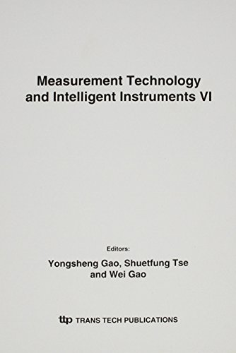 Measurement Technology and Intelligent Instruments VI (Key Engineering Materials)