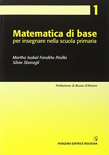 Matematica di base per insegnare nella scuola primaria