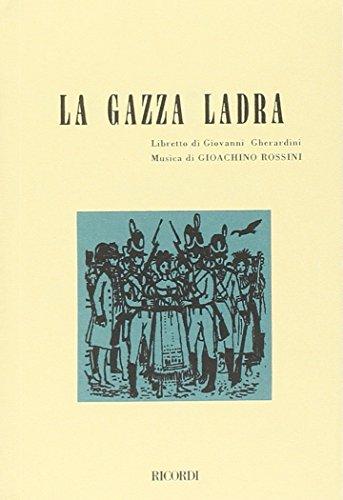 LA GAZZA LADRA  MELODRAMMA IN 3 ATTI  MUSICA DI G  ROSSINI