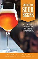 One of the most exciting and dynamic segments of today's craft brewing scene , American-brewed sour beers are designed intentionally to be tart and may be inoculated with souring bacteria, fermented with wild yeast or fruit, aged in barrels o...