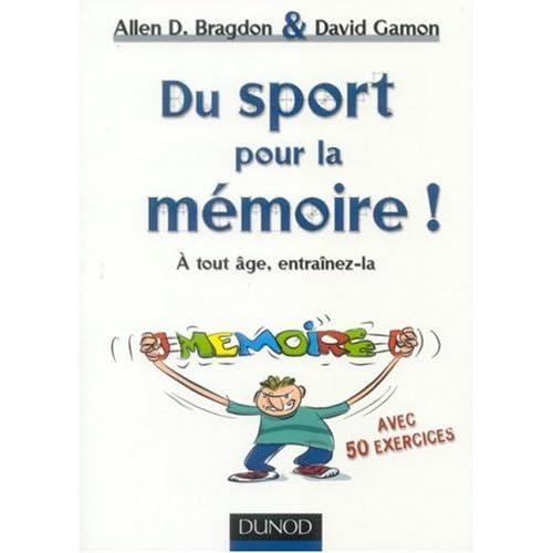 Du sport pour la mémoire ! : A tout âge, entraînez-là