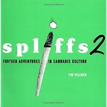 Spliffs 2: v.2: Vol 2 by Tim Pilcher (2004-10-01)