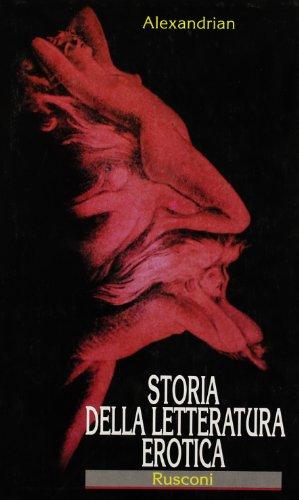 Storia della Letteratura Erotica.