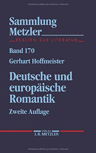 Deutsche und europäische Romantik (Sammlung Metzler)