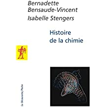 Histoire de la chimie (POCHES SCIENCES) (French Edition)