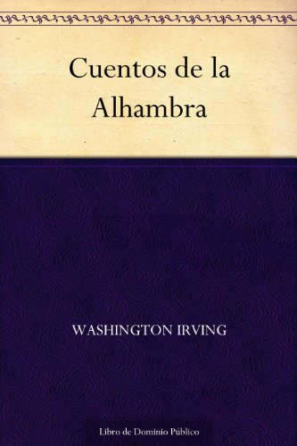 Cuentos de la Alhambra eBook: Washington Irving: Amazon.es: Tienda ...