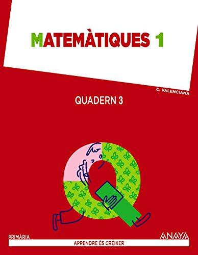 Matemàtiques 1. Quadern 3. (Aprendre és créixer) - 9788467846454