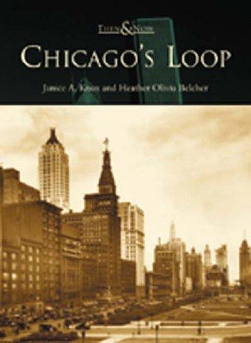 Chicago's Loop (Then & Now)