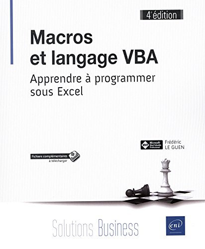 Macros et langage VBA - Apprendre  programmer sous Excel (4e dition)