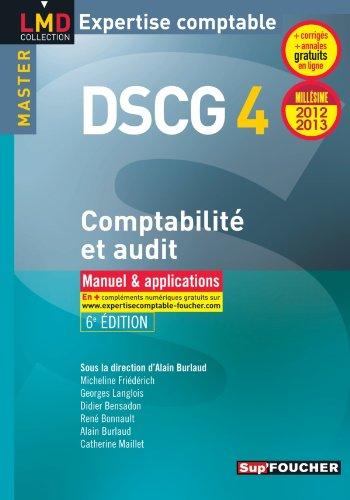 DSCG 4 Comptabilité et audit manuel et applications 6e édition Millésime 2012-2013