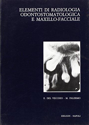 Elementi di radiologia odontostomatologica e maxillo-facciale