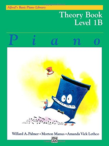 Alfred's Basic Piano Course Theory, Bk 1b (Alfred's Basic Piano Library)