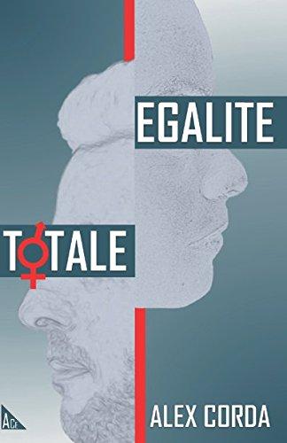 Egalité Totale par Alex Corda