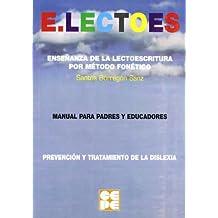 E. Lectoes: Enseñanza de la lectoescritura por método fonético (Lenguaje y comunicación)