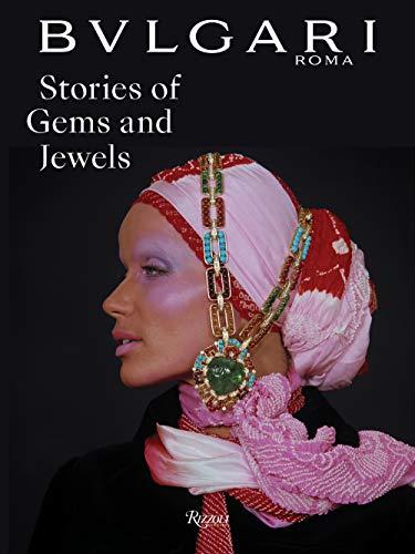 Bulgari: Stories of Gems and Jewels