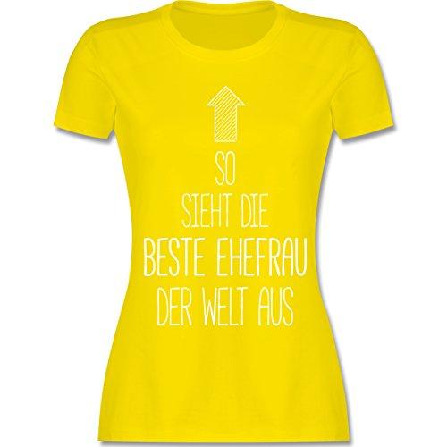 Sieht die Beste Ehefrau der Welt aus - S - Lemon Gelb - L191 - Damen Tshirt und Frauen T-Shirt ()