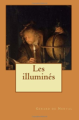 Les illuminés par Gérard de Nerval