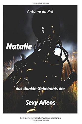 Natalie Und Das Dunkle Geheimnis Der Sexy Aliens Cover Image