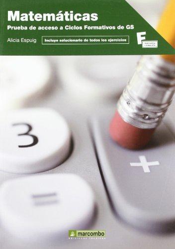 Portada del libro Matemáticas: Prueba de acceso a Ciclos Formativos de Grado Superior (MARCOMBO FORMACIÓN)