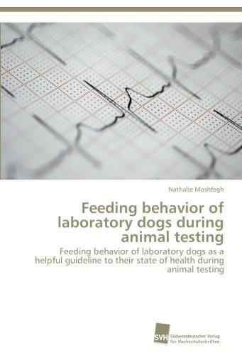 Feeding behavior of laboratory dogs during animal testing por Moshfegh Nathalie