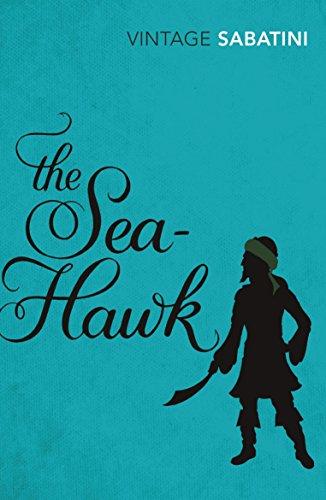 The Sea-Hawk (Vintage Classics)
