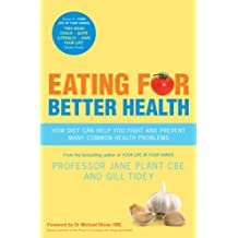 Eating for Better Health (English Edition)