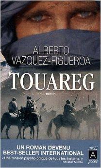 Touareg de Alberto Vàzquez-Figueroa ,Frédéric-Eugène Illouz (Traduction) ( 3 juin 2009 )