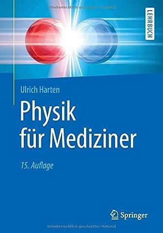 Physik für Mediziner (Springer-Lehrbuch)