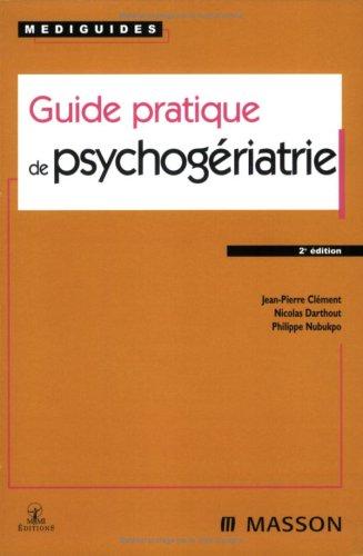 Guide pratique de psychogériatrie
