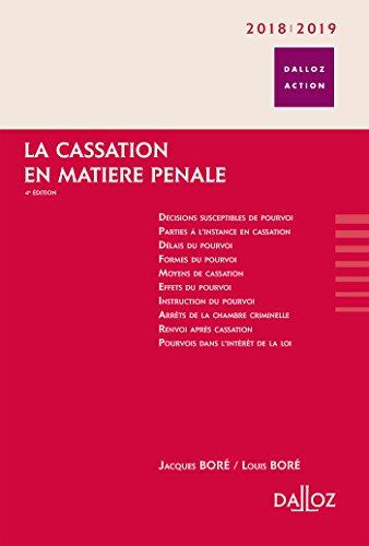 La cassation en matière pénale. 2018/2019 - 4e éd.