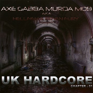 UK Hardcore-Chapter 01 by Various Artists