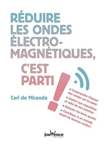 Réduire les ondes électromagnétiques, c'est parti !