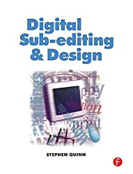 Digital Sub-Editing and Design (Focal Journalism)