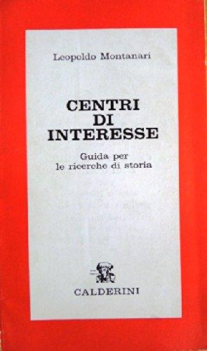 Centri di interesse: guida per le ricerche di storia.