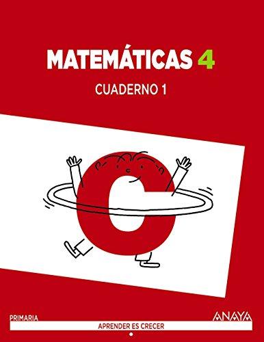 Matemáticas 4. Cuaderno 1. (Aprender es crecer) - 9788467877700 por Luis Ferrero de Pablo