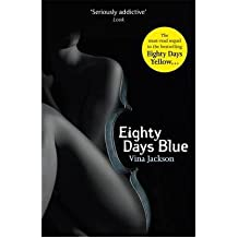 (Eighty Days Blue) By Vina Jackson (Author) Paperback on ( Sep , 2012 )