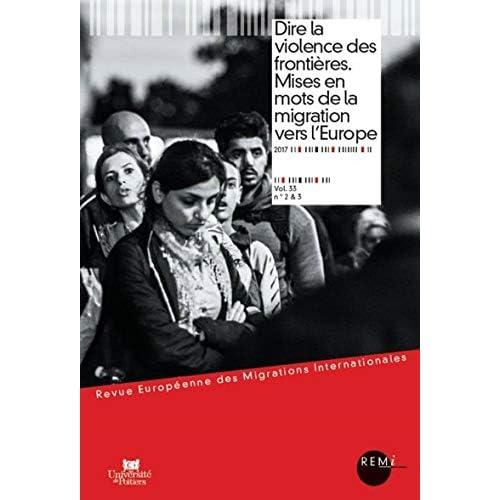 Dire la violence des frontières. Mises en mots de la migration vers l Europe