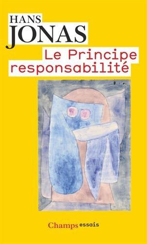Le principe de responsabilité : Une éthique pour la civilisation technologique
