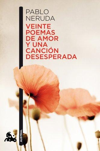 Veinte poemas de amor y una canción desesperada