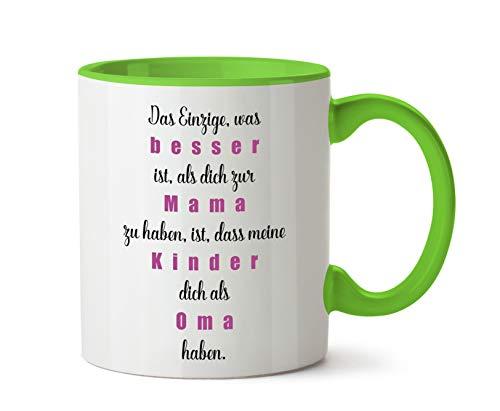 True Statements Mama Tasse Das einzige was Besser ist als Dich zur Mama zu haben - Kaffeetasse, Kaffeebecher, Mutter zum Geburtstag