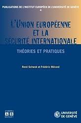 L'UNION EUROPEENNE ET LA SECURITE INTERNATIONALE