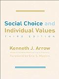 Social Choice and Individual Values (Cowles Foundation Monographs Series)
