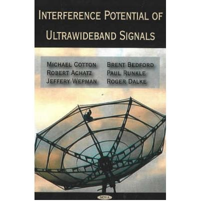 interference-potential-of-ultrawideband-signals-by-author-michael-cotton-by-author-robert-achatz-by-