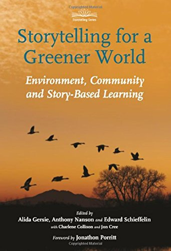 Storytelling for a Greener World: Environment, Community and Story-Based Learning (Storytelling (Hawthorn Press))