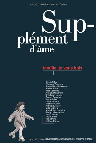 Supplement d'Ame n°4 : Famille, Je Vous Hais