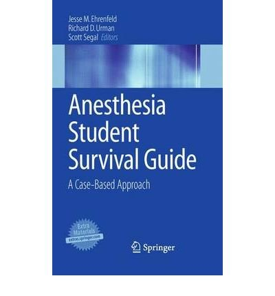 [(Anesthesia Student Survival Guide)] [Author: Jesse M. Ehrenfeld] published on (March, 2010)